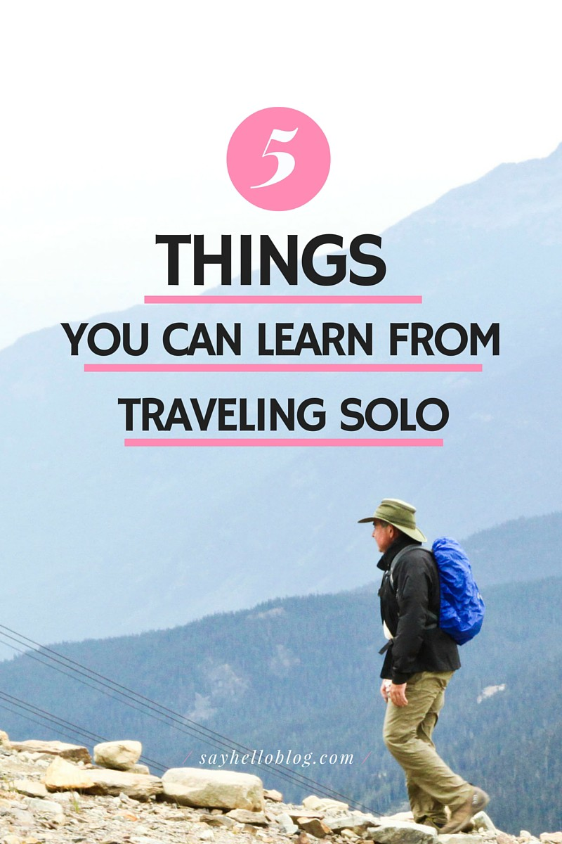 Five Things You Can Learn from Traveling Solo