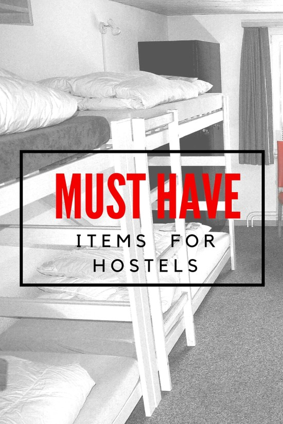 Must Have Items for Hostels