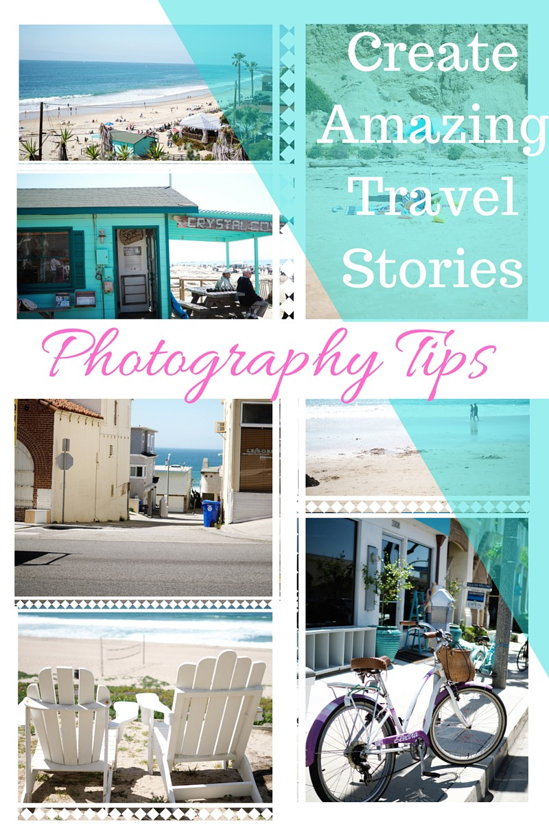 How to Create Travel Photo Stories