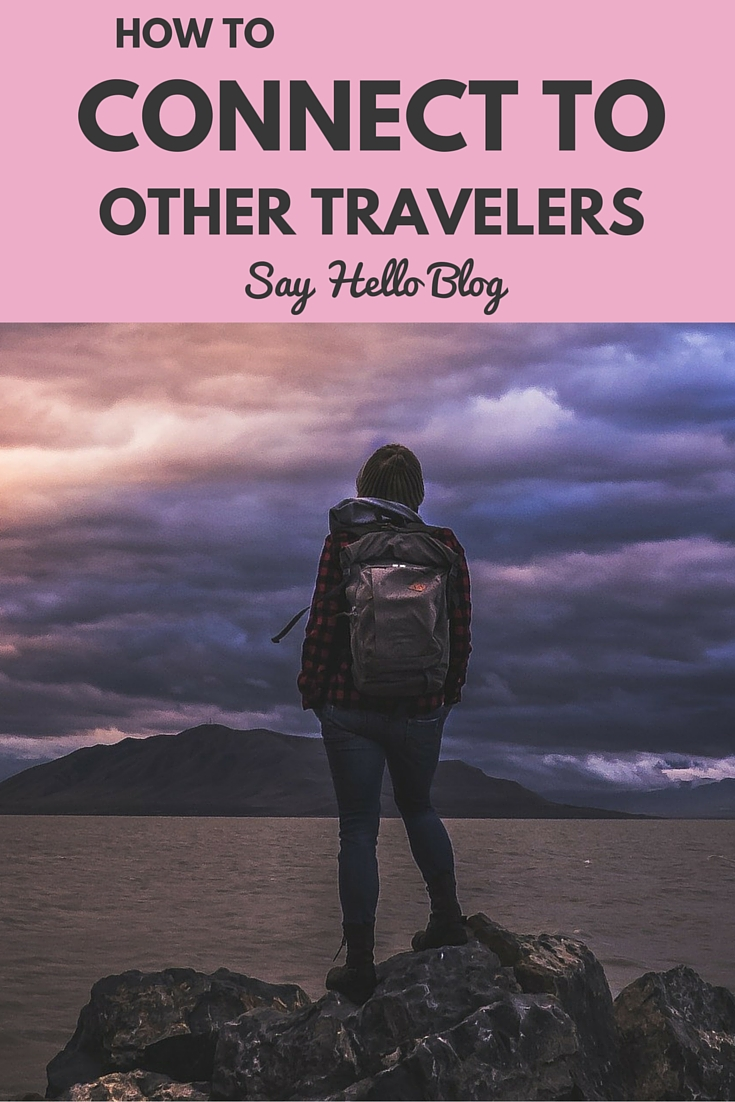 How to Connect with Other Travelers